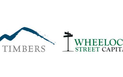 Announcing Timbers Company and Wheelock Street Capital Strategic Partnership